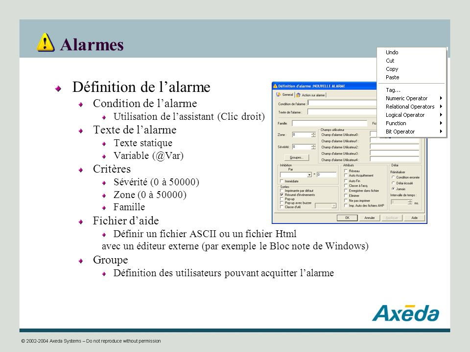 Alarmes Définition de l'alarme Condition de l'alarme Texte de l'alarme