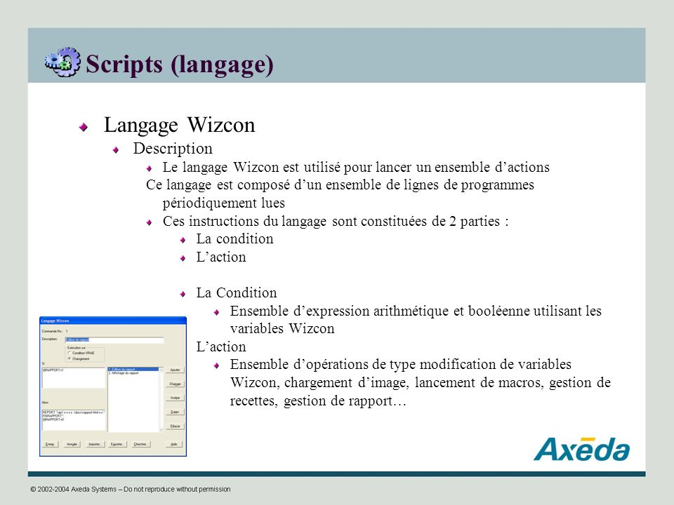 Scripts (langage) Langage Wizcon Description