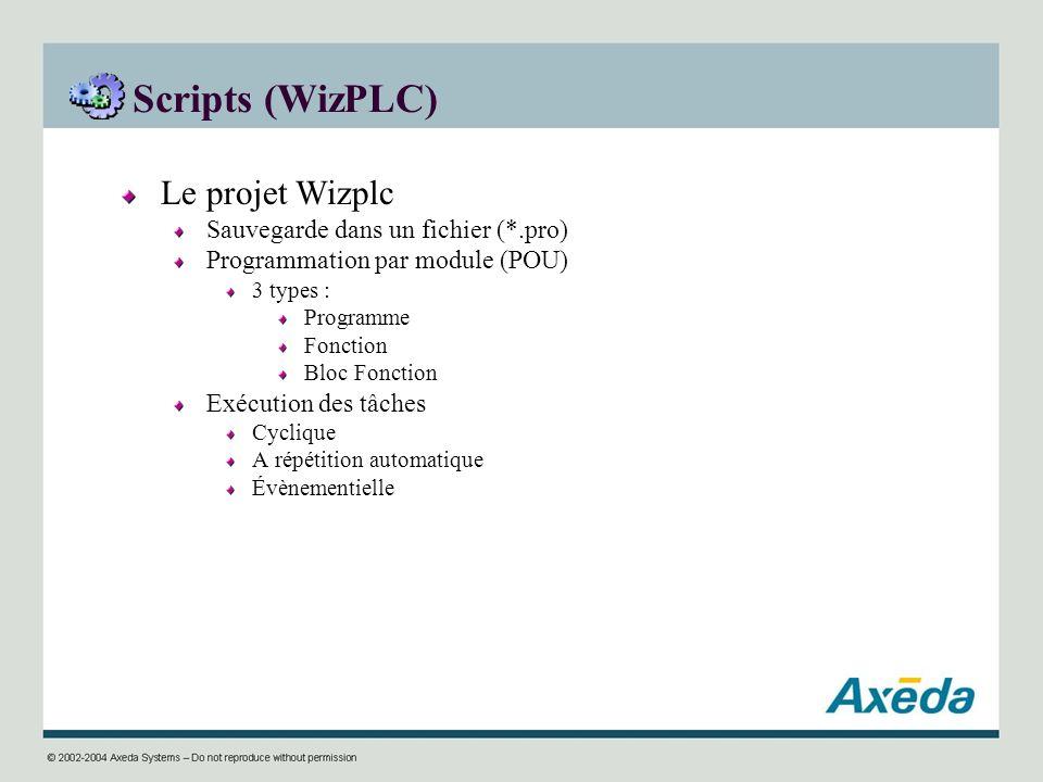 Scripts (WizPLC) Le projet Wizplc Sauvegarde dans un fichier (*.pro)