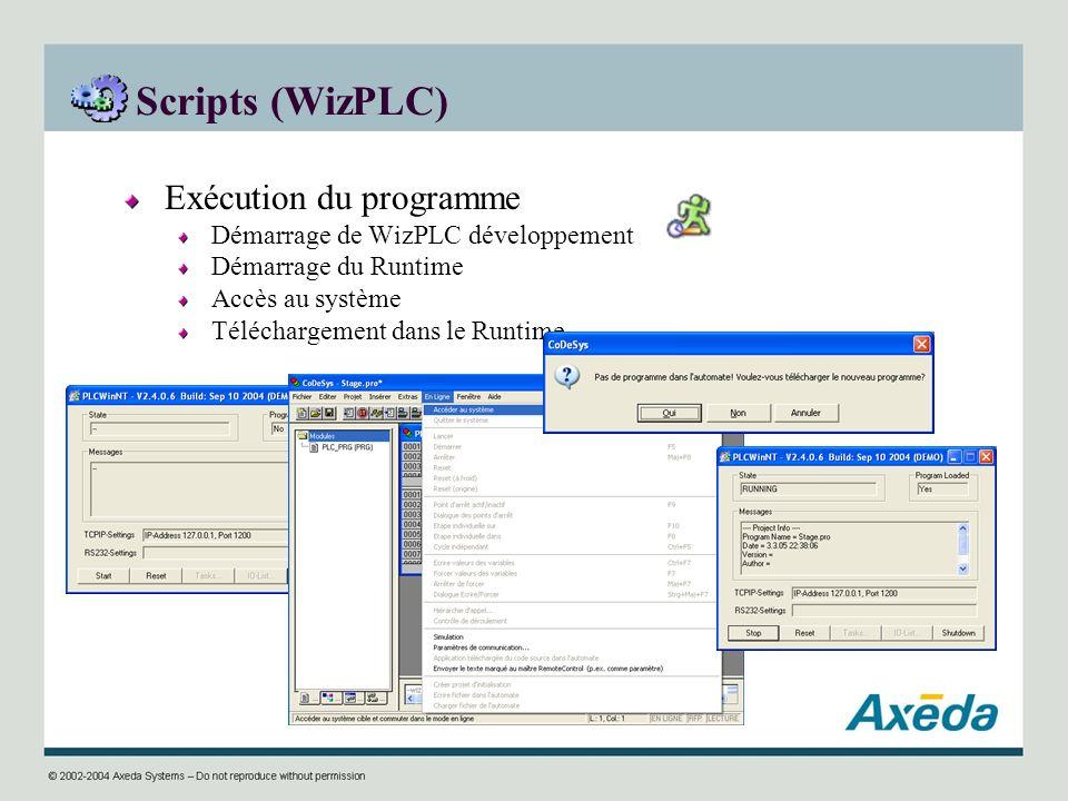 Scripts (WizPLC) Exécution du programme