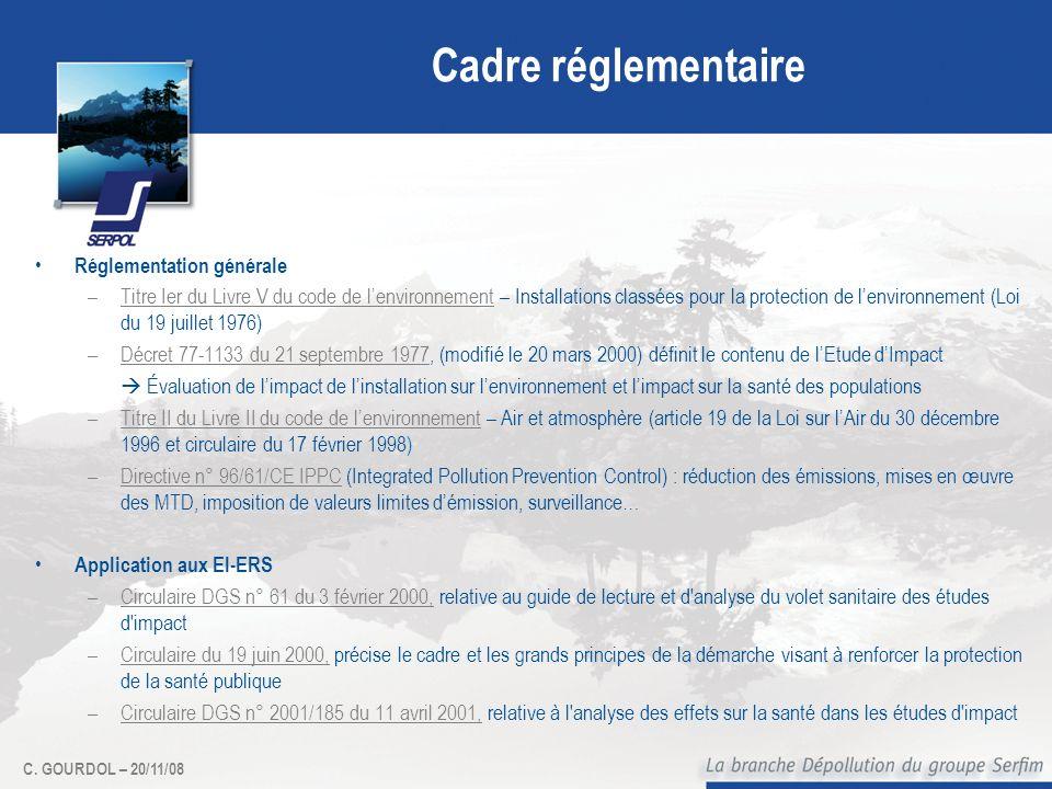 Cadre réglementaire Réglementation générale