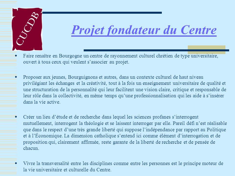 Projet fondateur du Centre
