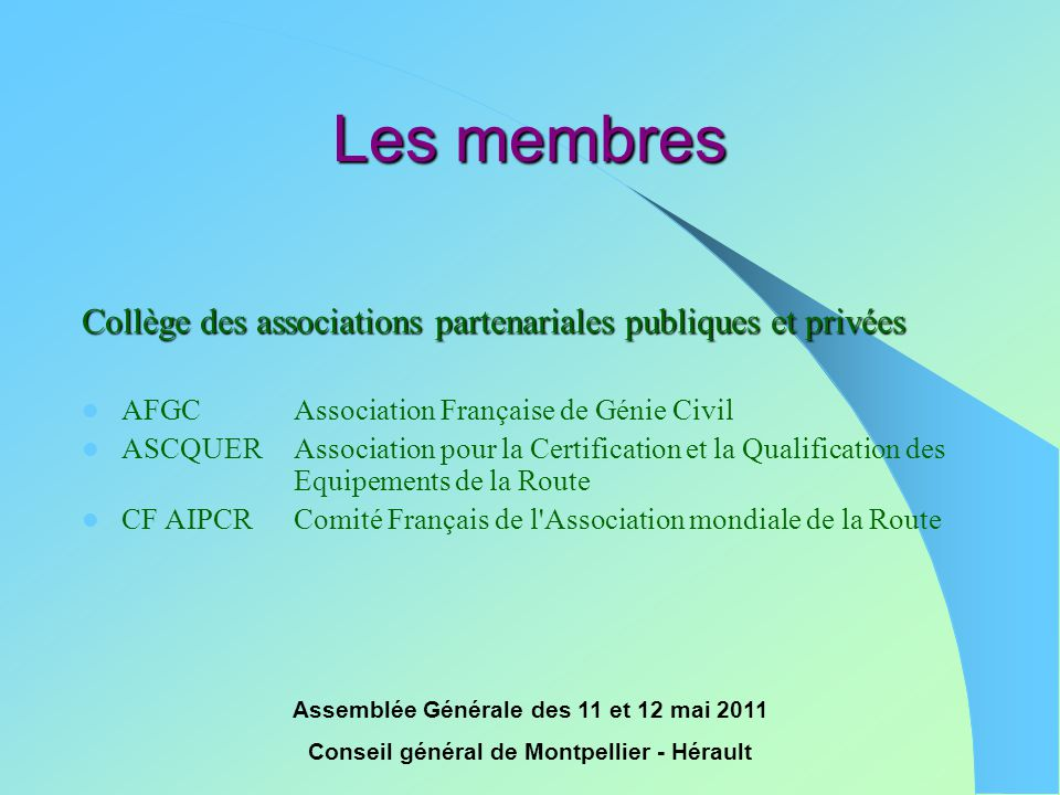 Les membres Collège des associations partenariales publiques et privées. AFGC Association Française de Génie Civil.