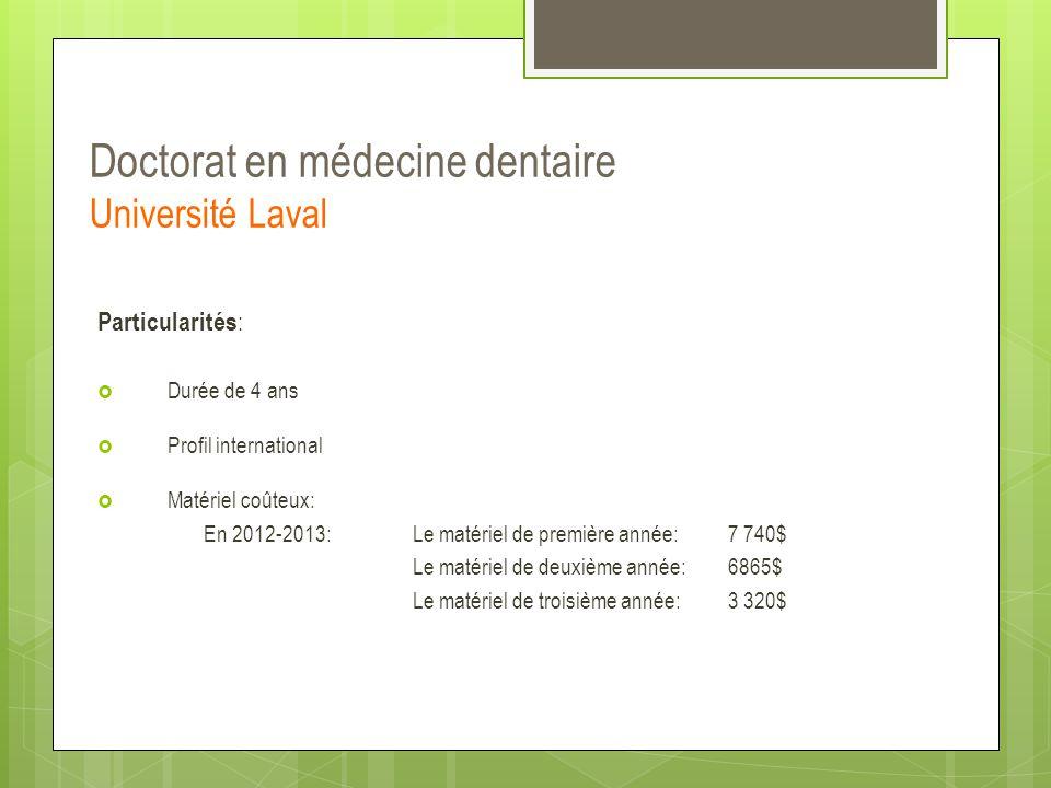 Doctorat en médecine dentaire Université Laval