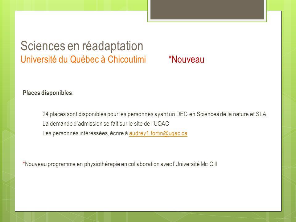Sciences en réadaptation Université du Québec à Chicoutimi *Nouveau
