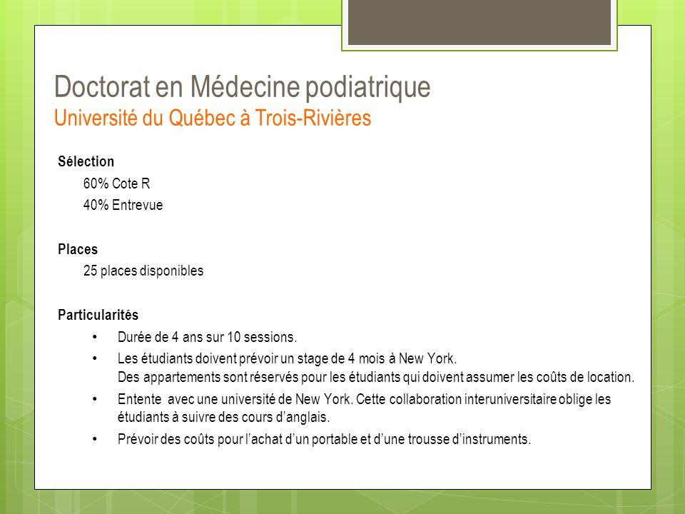 Doctorat en Médecine podiatrique Université du Québec à Trois-Rivières