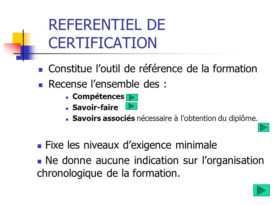 REFERENTIEL DE CERTIFICATION