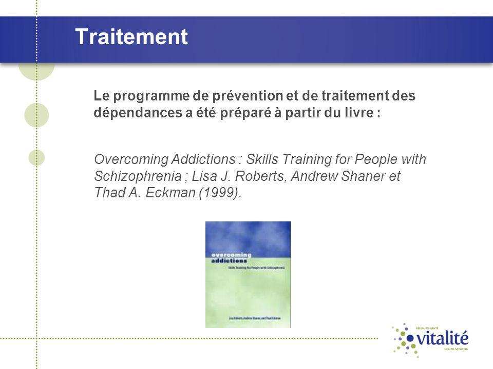 Traitement Le programme de prévention et de traitement des dépendances a été préparé à partir du livre :
