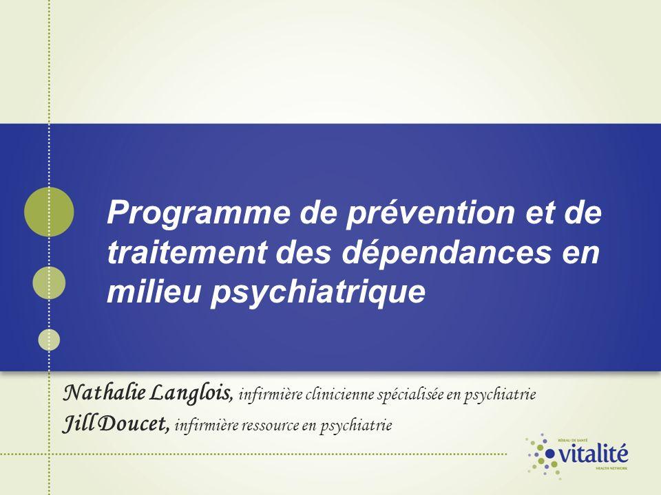 Programme de prévention et de traitement des dépendances en milieu psychiatrique