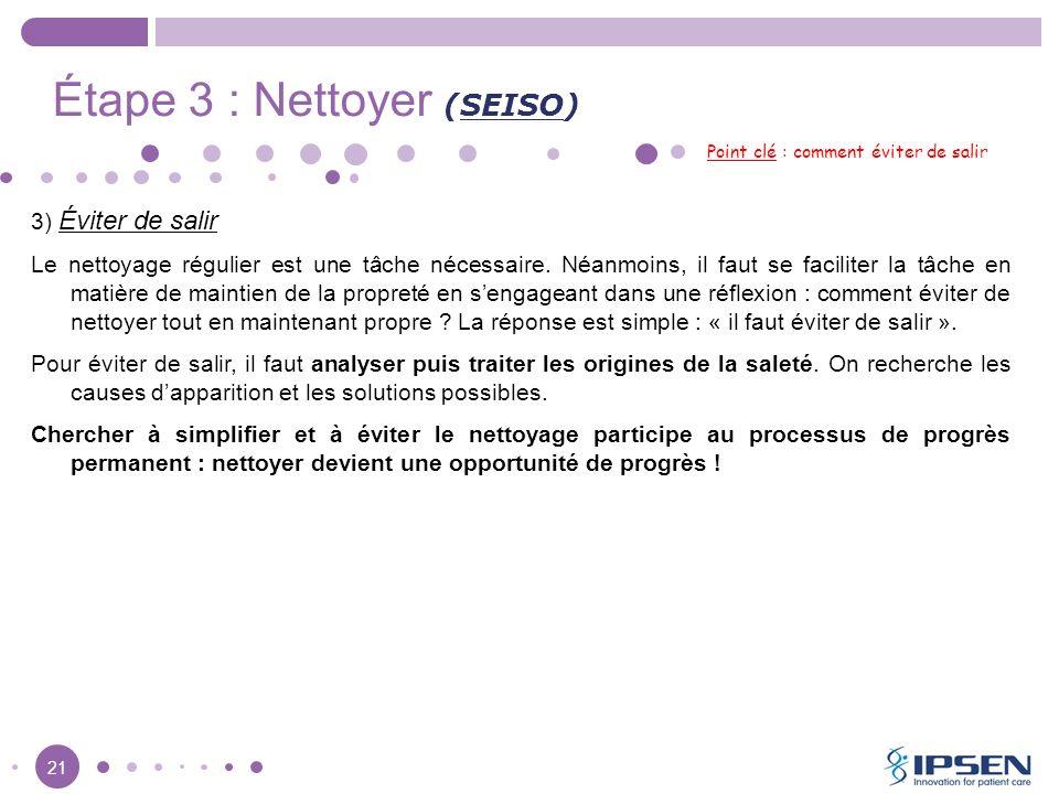 Étape 3 : Nettoyer (SEISO)