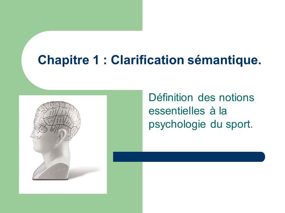 Chapitre 1 : Clarification sémantique.