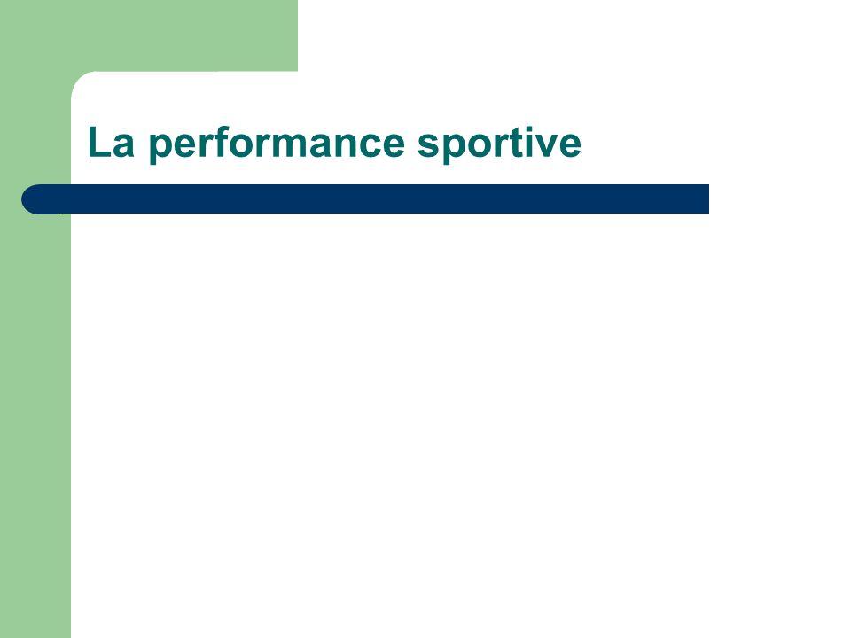 La performance sportive