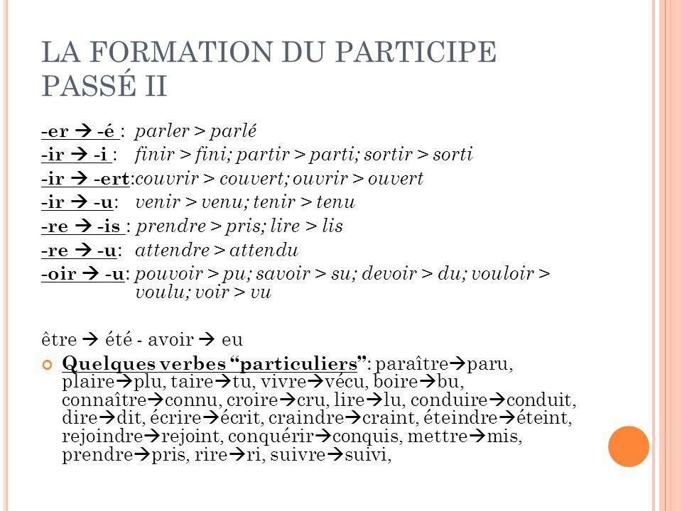 LA FORMATION DU PARTICIPE PASSÉ II