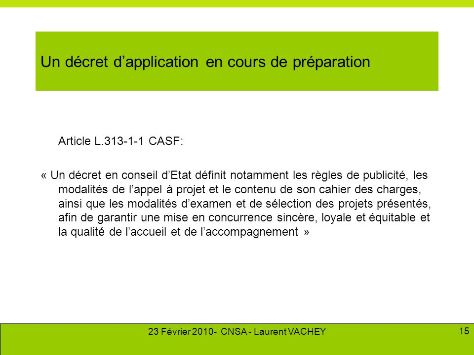Un décret d'application en cours de préparation