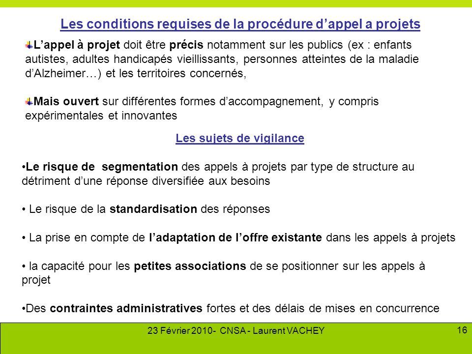 Les conditions requises de la procédure d'appel a projets