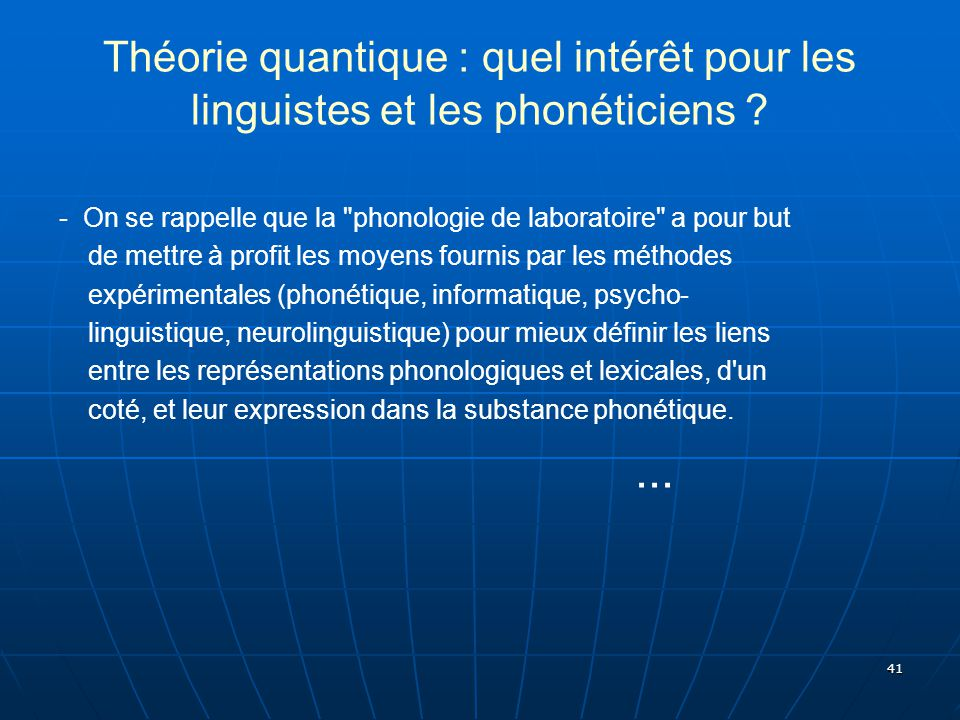 Théorie quantique : quel intérêt pour les linguistes et les phonéticiens