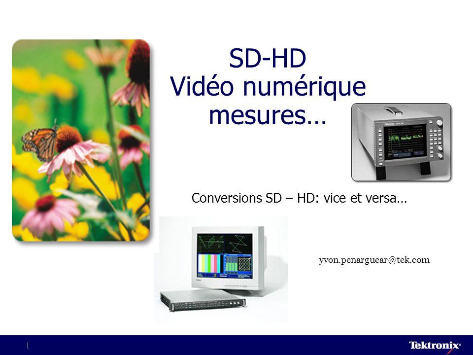 SD-HD Vidéo numérique mesures…