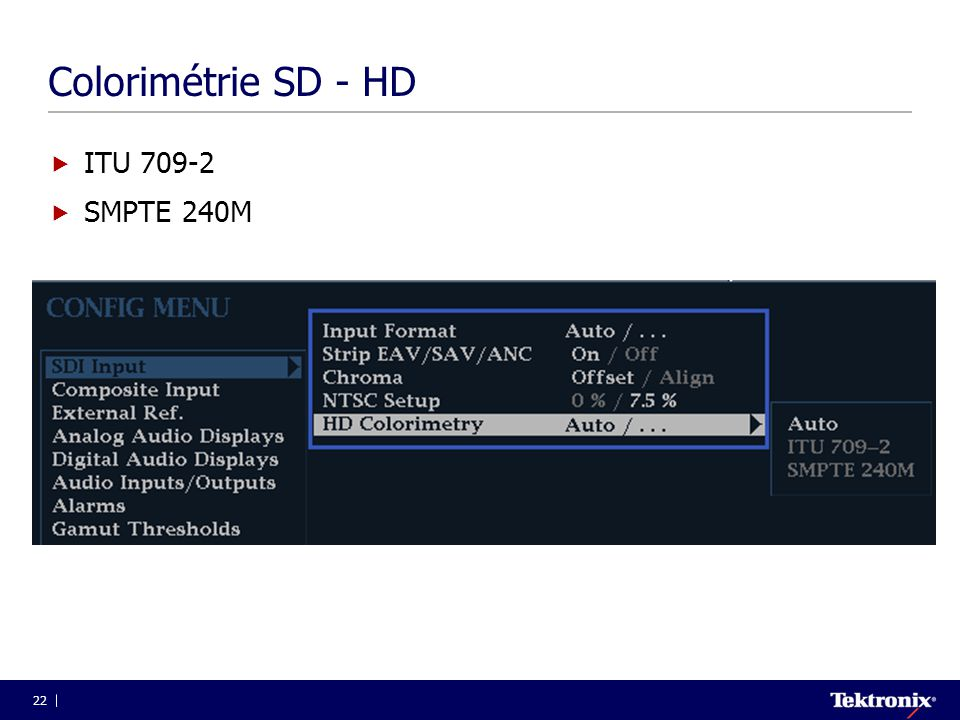 Colorimétrie SD - HD ITU 709-2 SMPTE 240M