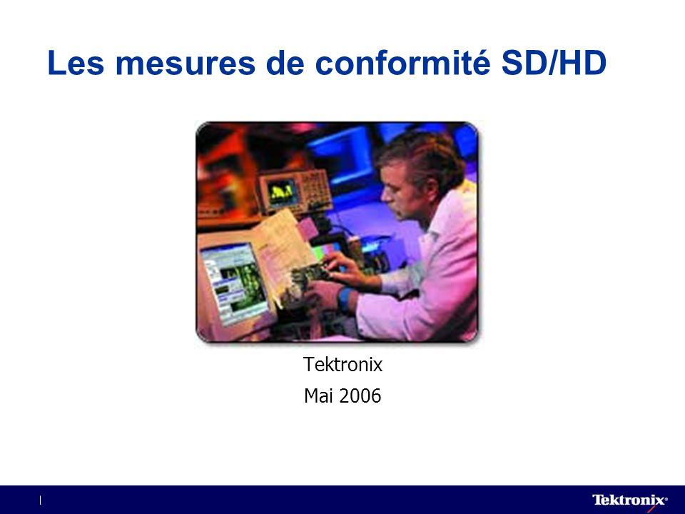 Les mesures de conformité SD/HD