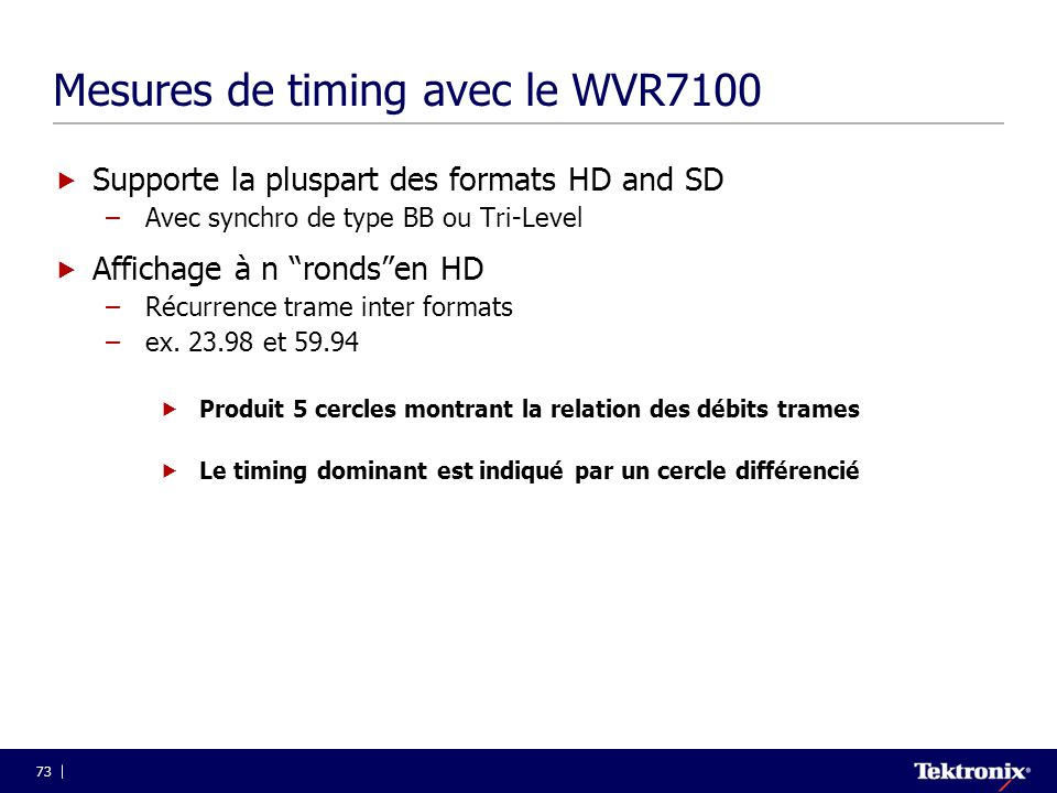 Mesures de timing avec le WVR7100