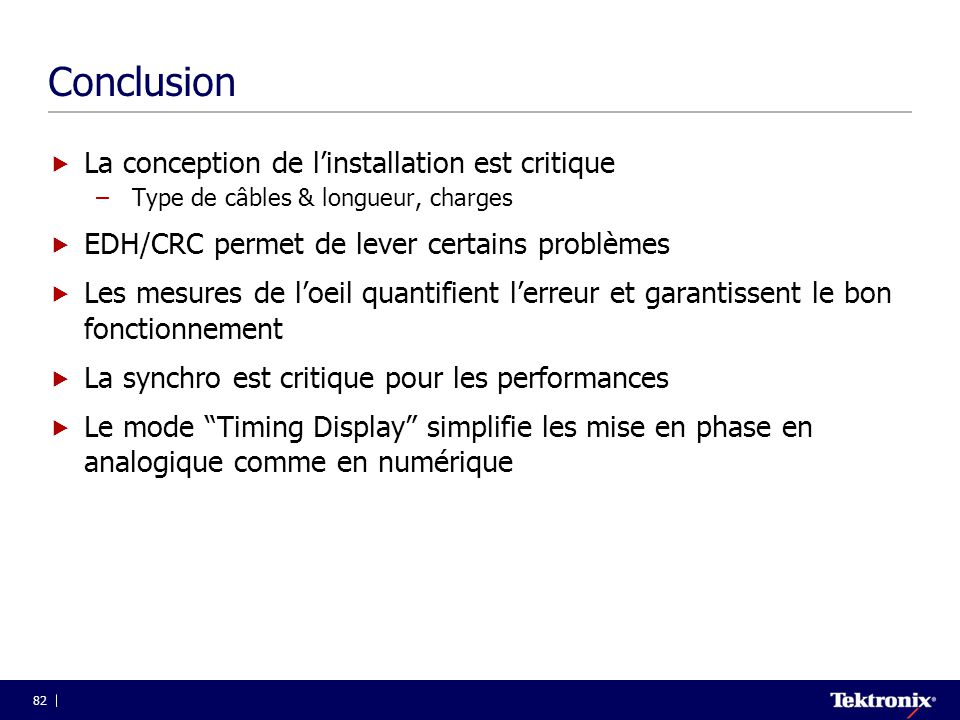 Conclusion La conception de l'installation est critique