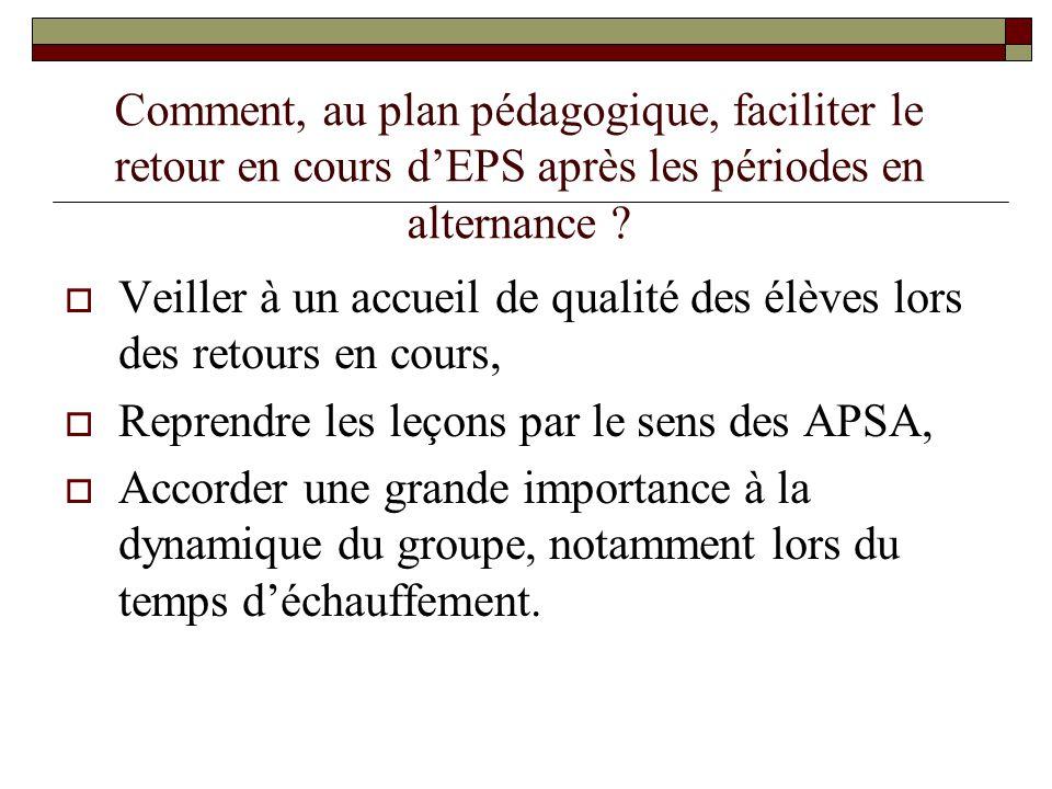 Comment, au plan pédagogique, faciliter le retour en cours d'EPS après les périodes en alternance