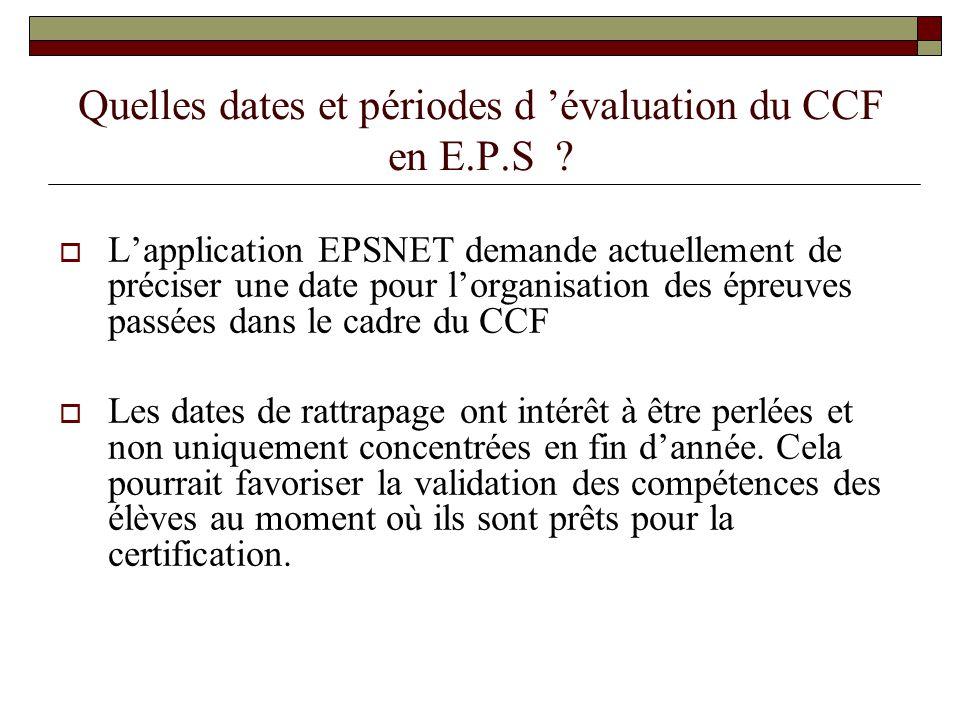 Quelles dates et périodes d 'évaluation du CCF en E.P.S