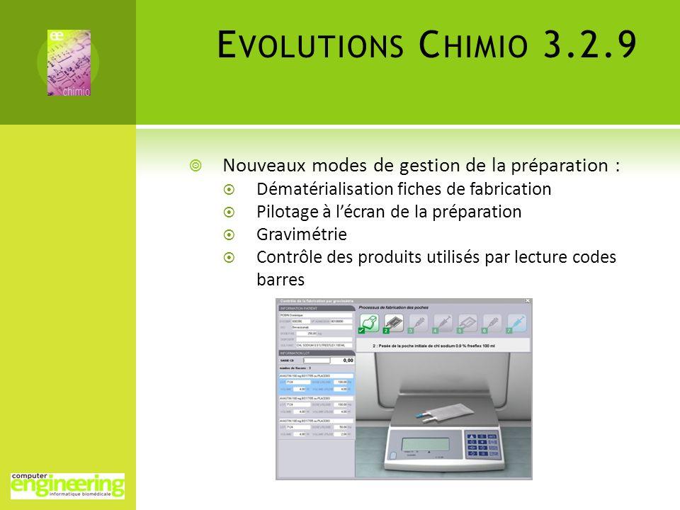 Evolutions Chimio 3.2.9 Nouveaux modes de gestion de la préparation :