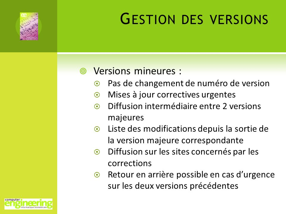 Gestion des versions Versions mineures :