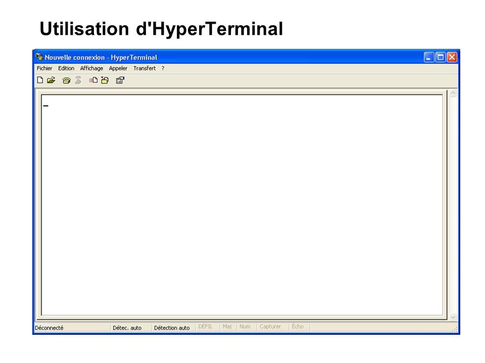 Utilisation d HyperTerminal
