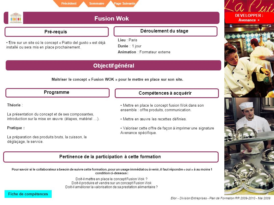 Fusion Wok Objectif général Pré-requis Déroulement du stage Programme