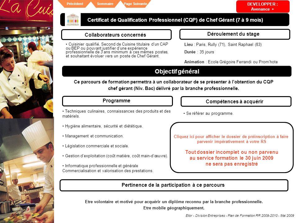 DEVELOPPER : Avenance + Certificat de Qualification Professionnel (CQP) de Chef Gérant (7 à 9 mois)