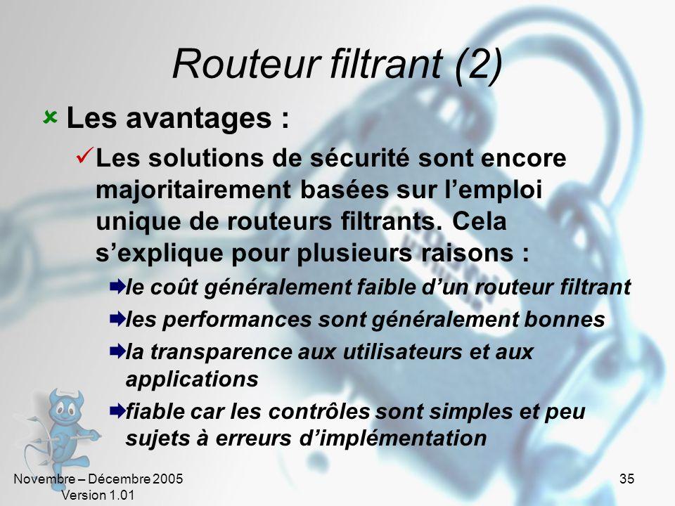 Routeur filtrant (2) Les avantages :