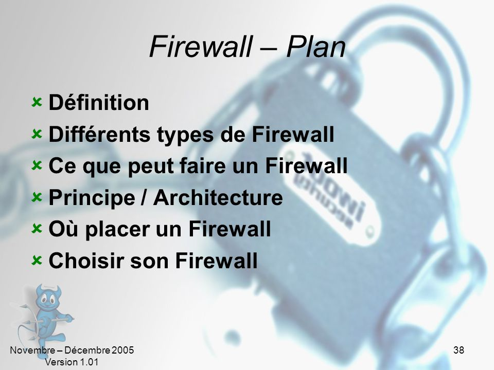 Firewall – Plan Définition Différents types de Firewall