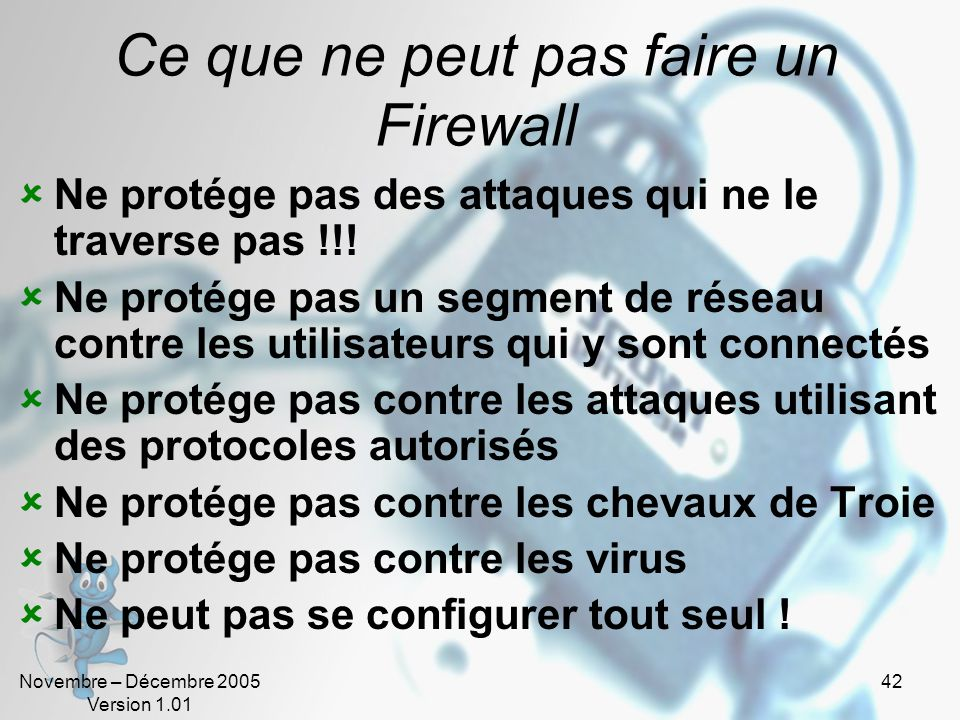 Ce que ne peut pas faire un Firewall