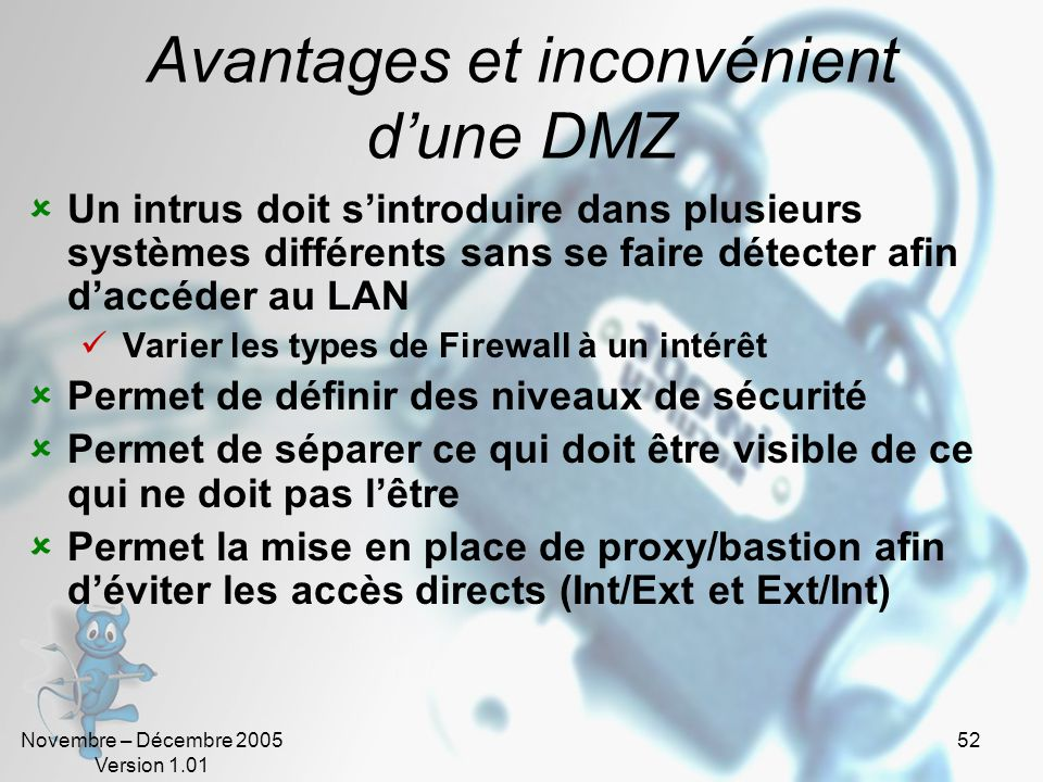 Avantages et inconvénient d'une DMZ