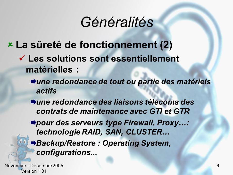 Généralités La sûreté de fonctionnement (2)