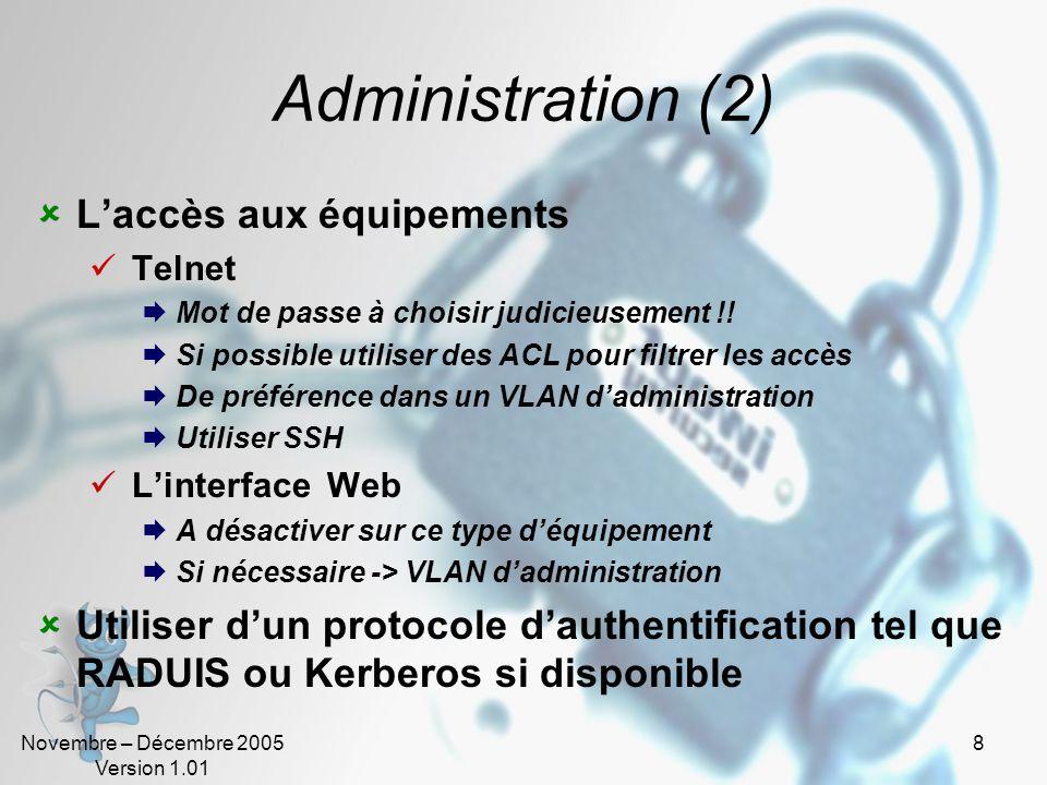 Administration (2) L'accès aux équipements