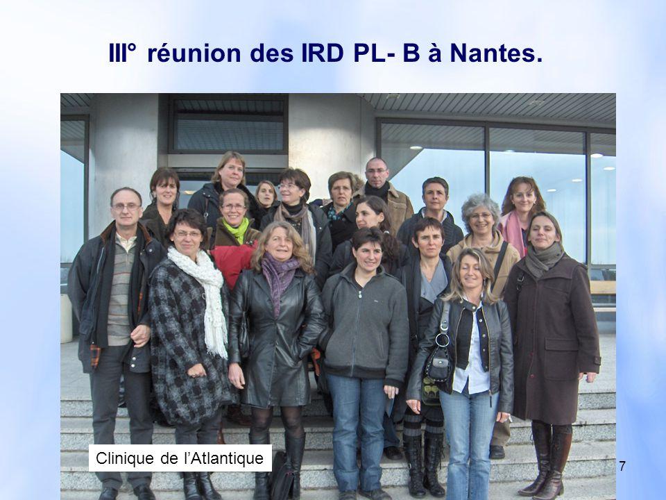 III° réunion des IRD PL- B à Nantes.