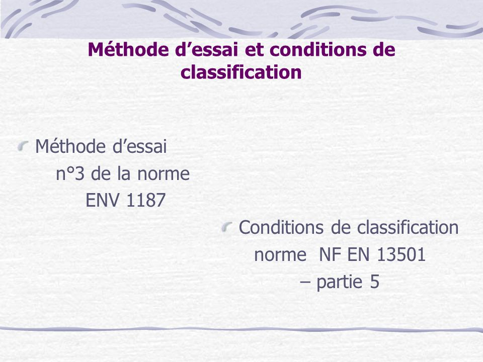 Méthode d'essai et conditions de classification