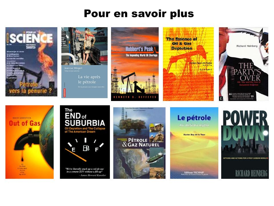 Pour en savoir plusColin Campbell et Jean Laherrère, « La fin du pétrole bon marché », Pour la Science, N° 247, mai 1998, pp. 30-36.
