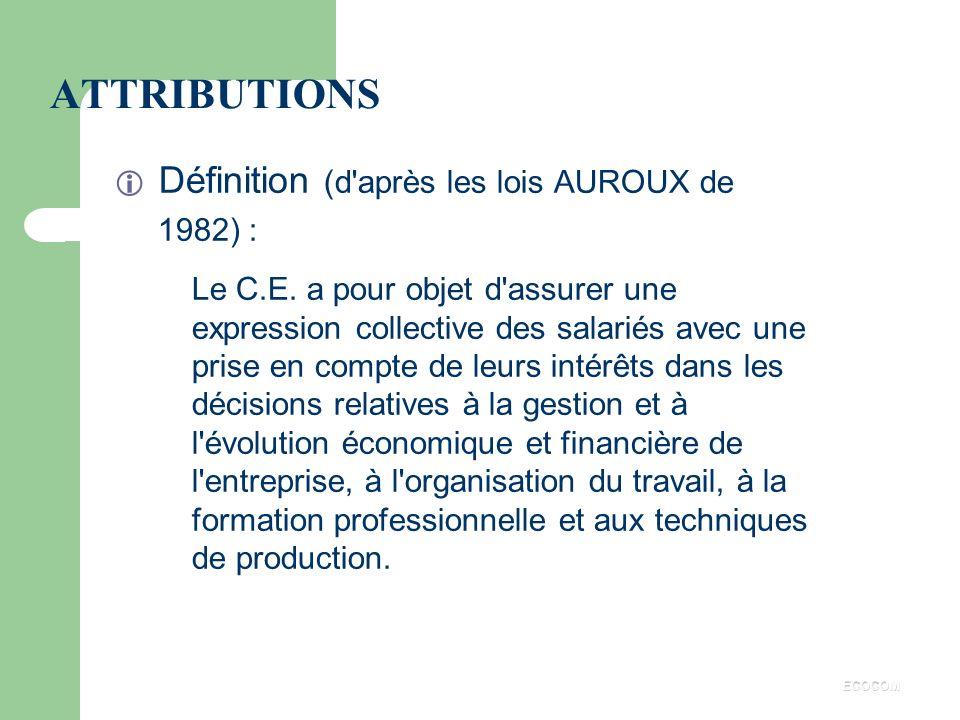Définition (d après les lois AUROUX de 1982) :