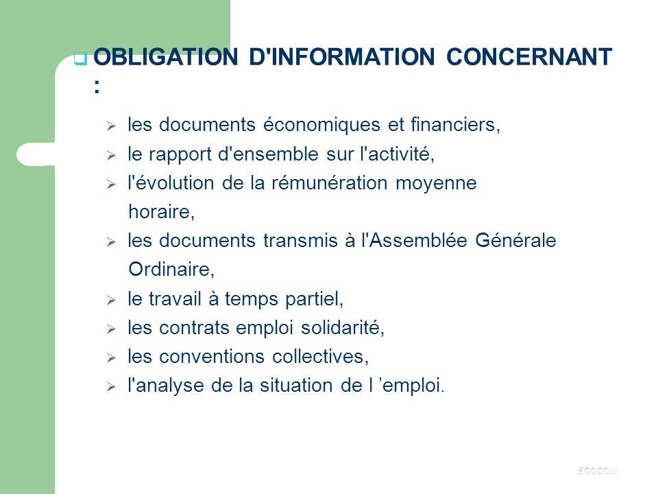 OBLIGATION D INFORMATION CONCERNANT :