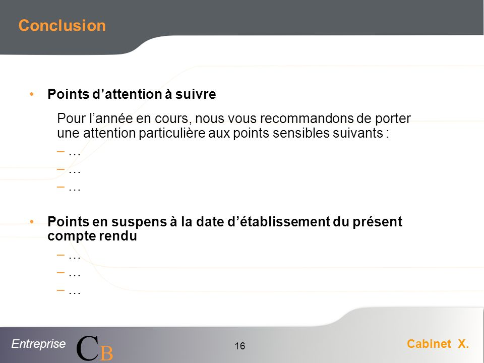 Conclusion Points d'attention à suivre
