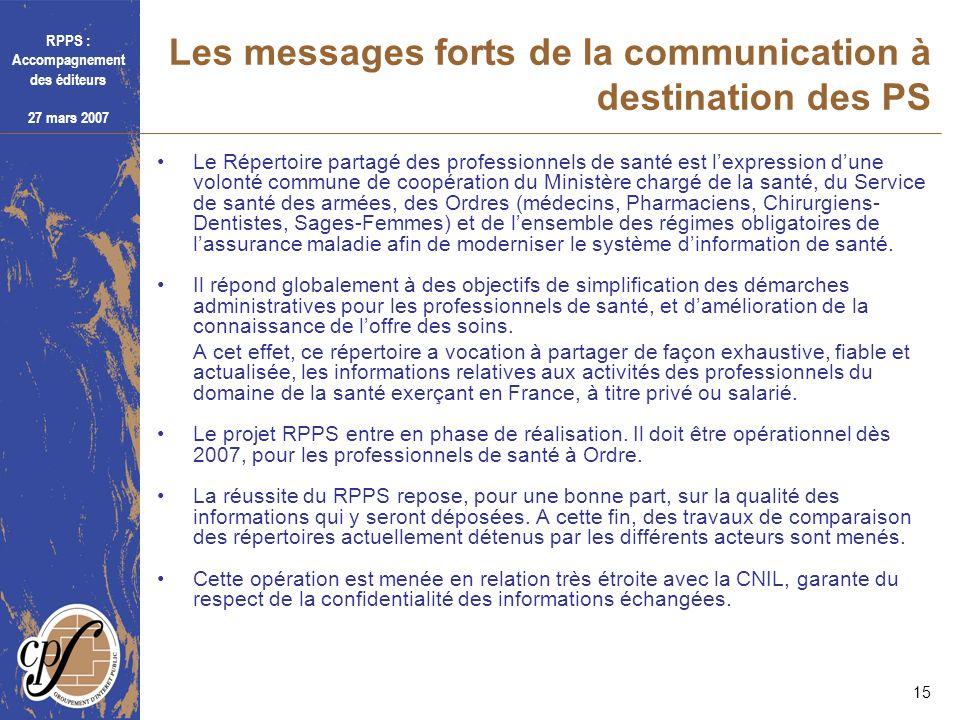 Les messages forts de la communication à destination des PS