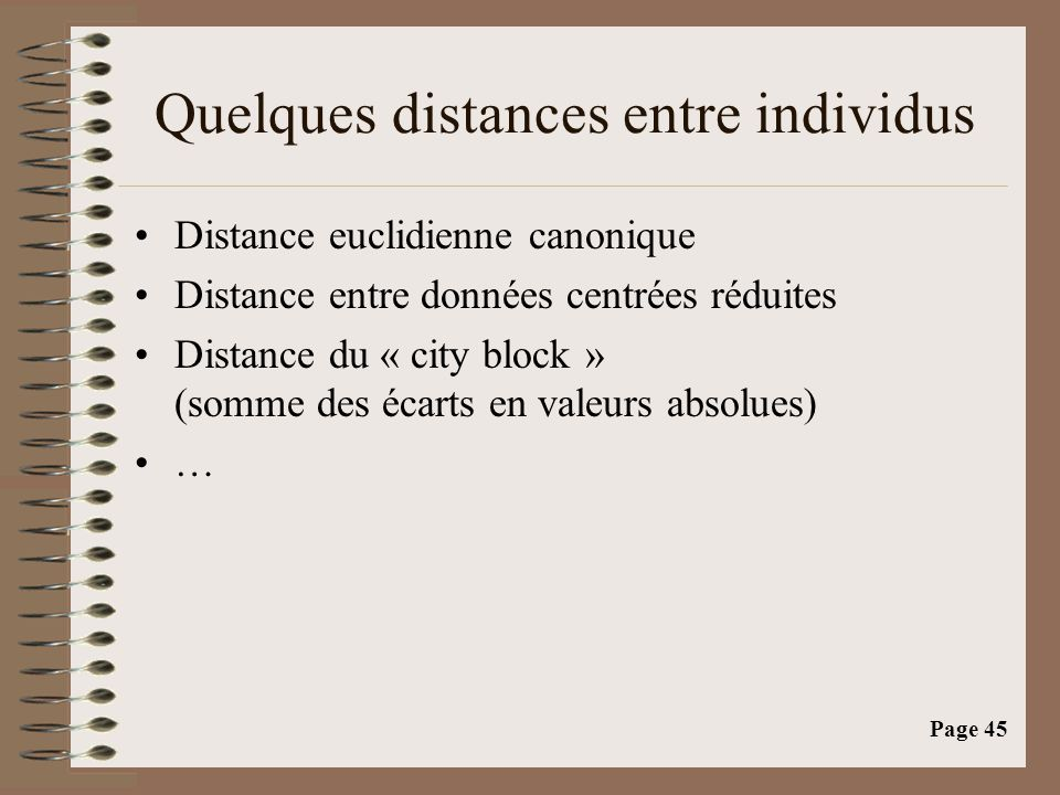 Quelques distances entre individus