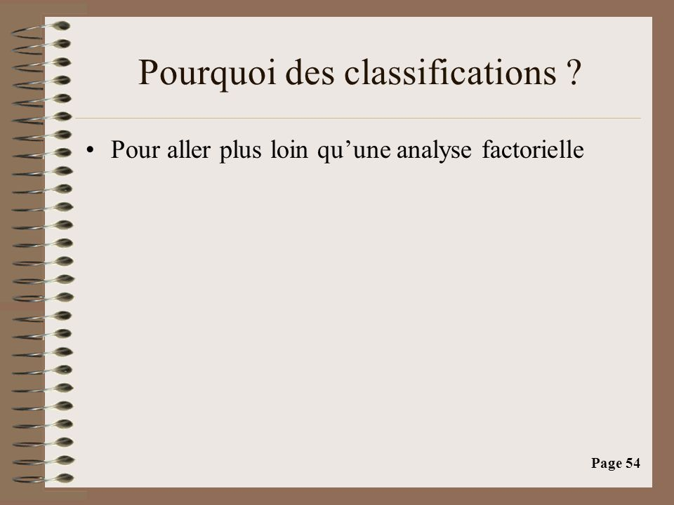 Pourquoi des classifications
