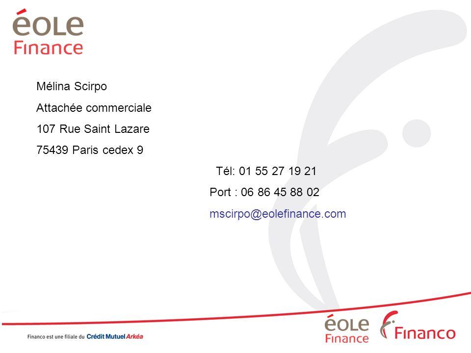 Mélina Scirpo Attachée commerciale. 107 Rue Saint Lazare. 75439 Paris cedex 9. Tél: 01 55 27 19 21.
