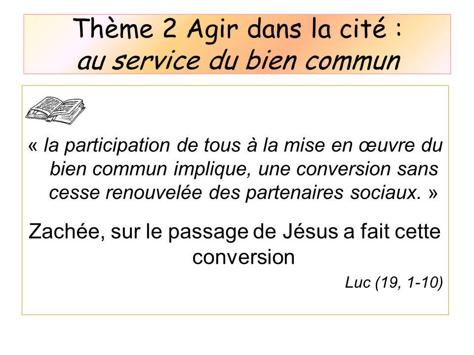 Thème 2 Agir dans la cité : au service du bien commun