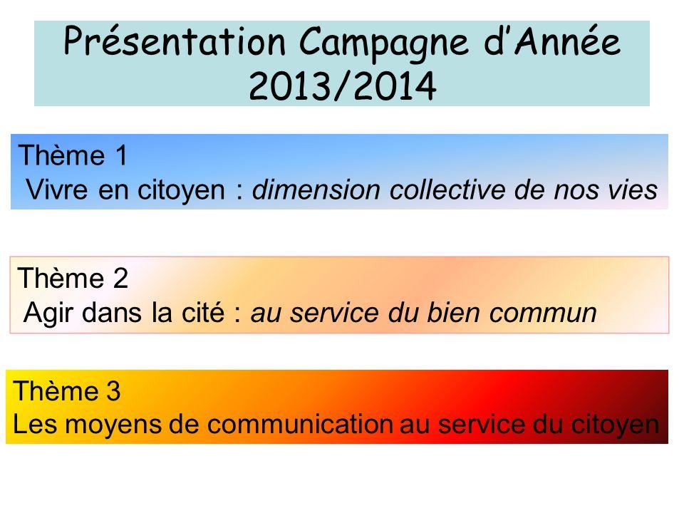 Présentation Campagne d'Année 2013/2014